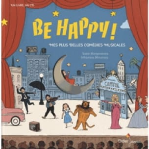 - Be happy! : my most beautiful musicals - Livre - di-arezzo.com
