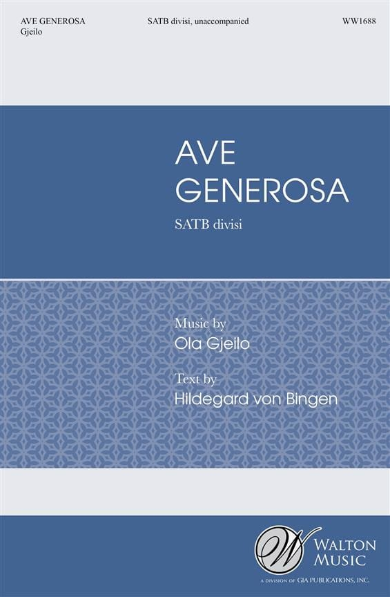 Ave Generosa. SATB - Ola Gjeilo - Partition - Chœur - laflutedepan.com