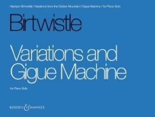 Variations et Gigue Machine - Harrison Birtwistle - laflutedepan.com