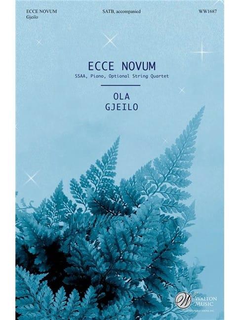 Ecce Novum - Ola Gjeilo - Partition - Chœur - laflutedepan.com