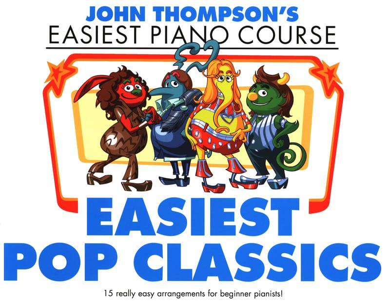 Easiest Pop Classics - John Thompson - Partition - laflutedepan.com