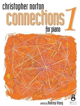 Connections for Piano 1 - Christopher Norton - laflutedepan.com