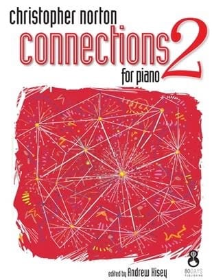 Connections for Piano 2 - Christopher Norton - laflutedepan.com