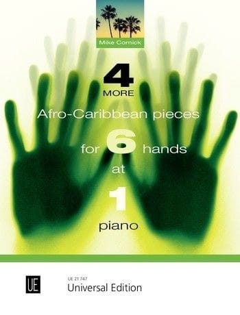 Mike Cornick - 4 more Afro-Caribbean pieces for 6 hands at 1 piano - Partition - di-arezzo.fr