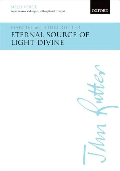 Eternal Source of Light Divine - HAENDEL - laflutedepan.com