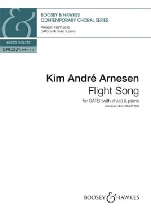 Flight Song. SATB - Kim André Arnesen - Partition - laflutedepan.com