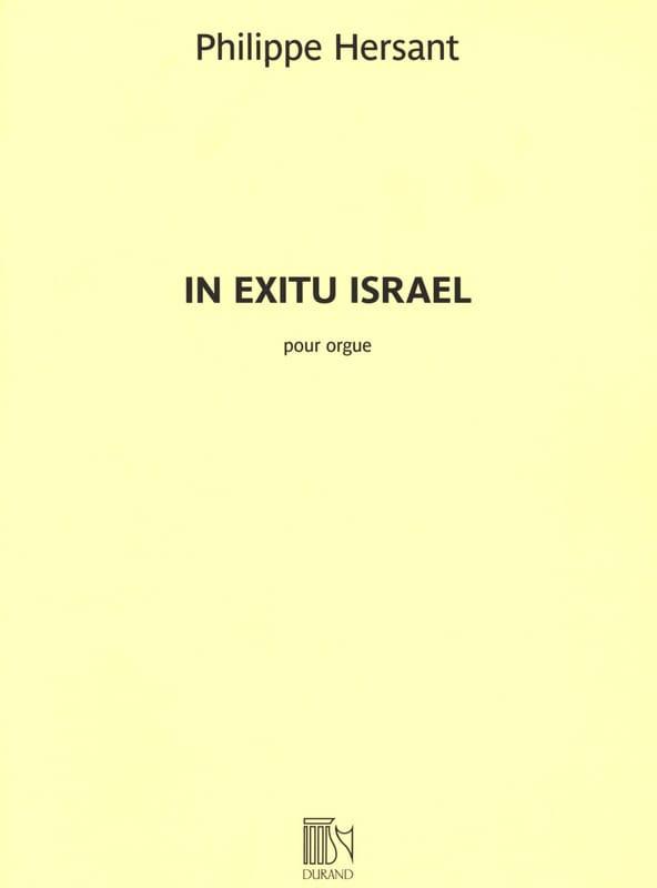 In Exitu Israel - Philippe Hersant - Partition - laflutedepan.com