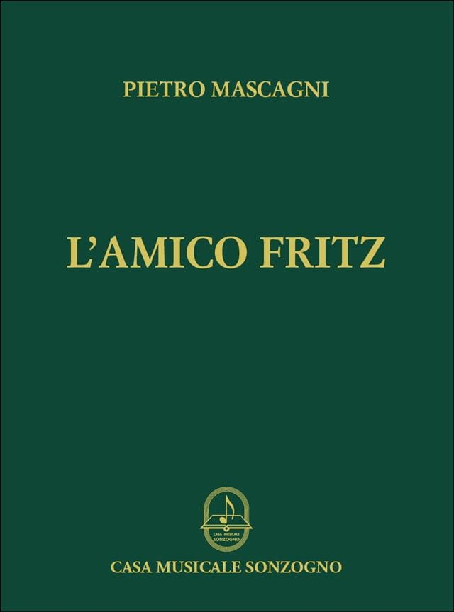 Pietro Mascagni - The friend Fritz - Partition - di-arezzo.co.uk