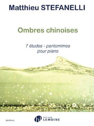 Ombres Chinoises - Matthieu Stefanelli - Partition - laflutedepan.com