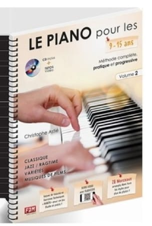 ASTIE Christophe - The Piano for 9 - 15 years old. Volume 2 - Partition - di-arezzo.com