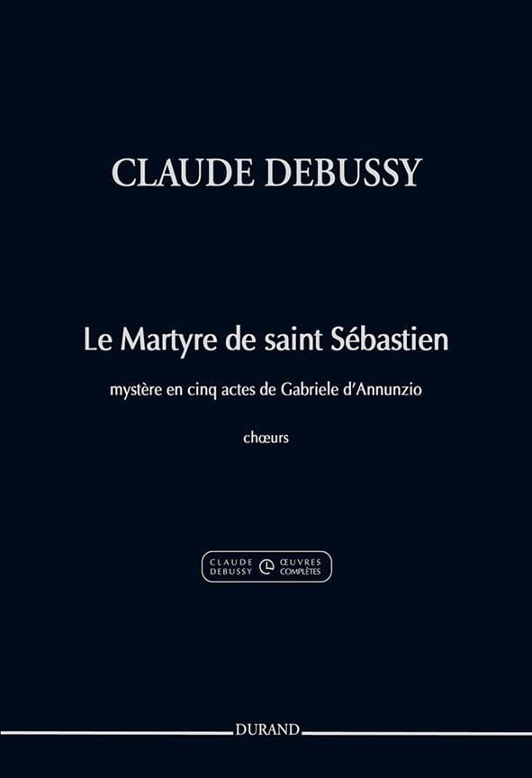 Le Martyre de Saint Sébastien. Choeur - DEBUSSY - laflutedepan.com