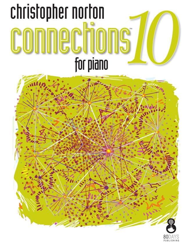 Connections for Piano 10 - Christopher Norton - laflutedepan.com