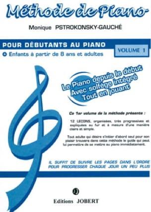 Méthode de Piano vol.1 - Monique Pstrokonsky-Gauche - laflutedepan.com