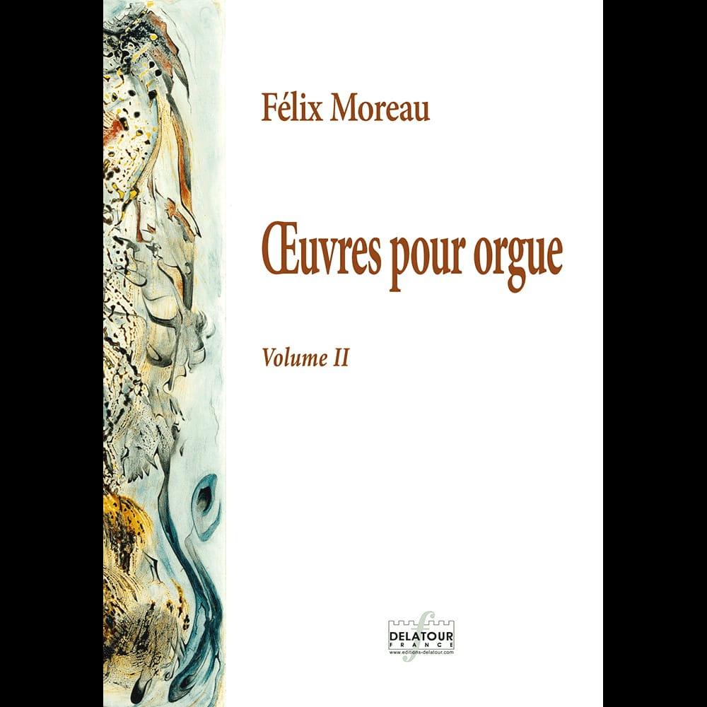 L'oeuvre pour Orgue - Volume 2 - Félix Moreau - laflutedepan.com