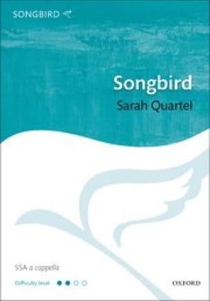 Songbird - Sarah Quartel - Partition - Chœur - laflutedepan.com