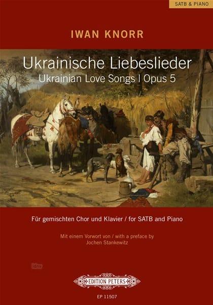 Ukrainische Liebeslieder Opus 5 - Iwan Knorr - laflutedepan.com