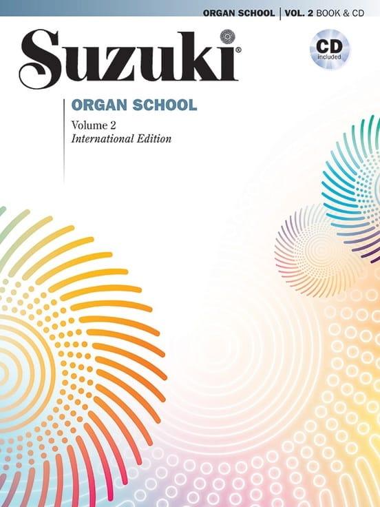 Organ School. Volume 2 - SUZUKI - Partition - Orgue - laflutedepan.com