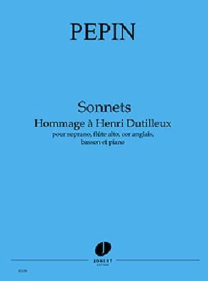 Sonnets - Hommage à Henri Dutilleux - Camille Pépin - laflutedepan.com