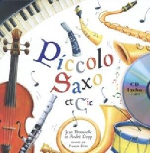 Piccolo, Saxo et compagnie - livre + CD - laflutedepan.com