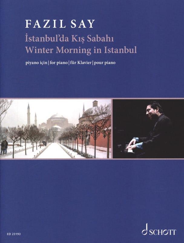 Fazil Say - Istanbul'da Kis Sabahi Opus 51c - Partition - di-arezzo.co.uk