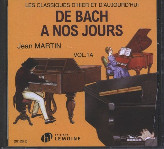 DE BACH A NOS JOURS - from Bach to the present day - Volume 1A - CD - Partition - di-arezzo.co.uk