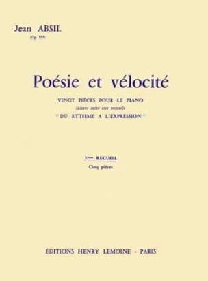 Poésie et Vélocité opus 157 Volume 3 - Jean Absil - laflutedepan.com