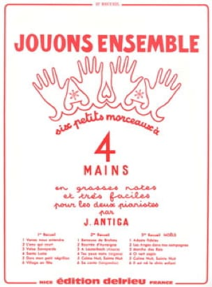 Jouons Ensemble Volume 2. 4 Mains - Antiga - laflutedepan.com