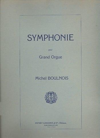 Symphonie - Michel Boulnois - Partition - Orgue - laflutedepan.com