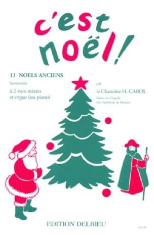 C'est Noël ! - H. Carol - Partition - Chœur - laflutedepan.com
