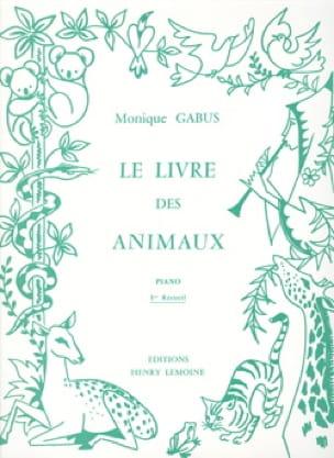 Livre des Animaux Volume 1 - Monique Gabus - laflutedepan.com