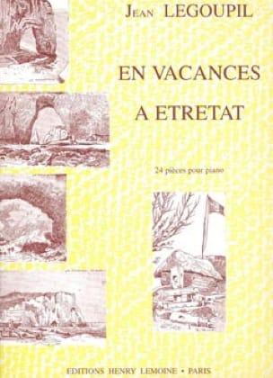 En Vacances à Etretat - Jean Legoupil - Partition - laflutedepan.com