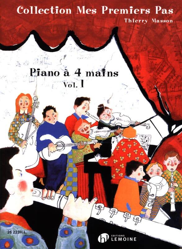 Mes Premiers Pas Volume 1. 4 Mains - Thierry Masson - laflutedepan.com