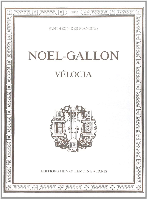 Vélocia - Noël-Gallon - Partition - Piano - laflutedepan.com