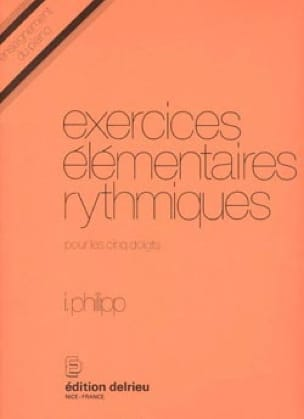Exercices Elémentaires Rythmiques - Isodore Philipp - laflutedepan.com