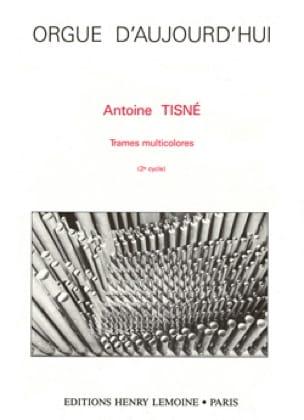 Trames Multicolores - Tisné - Partition - Orgue - laflutedepan.com