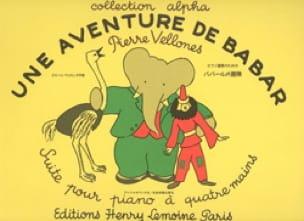 Une Aventure de Babar. 4 Mains - Pierre Vellones - laflutedepan.com