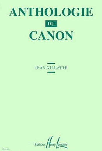 Anthologie du Canon - Jean Villatte - Partition - laflutedepan.com