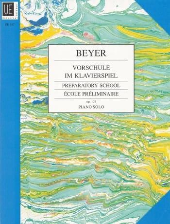 Ferdinand Beyer - Vorschule Im Klavierspiel Opus 101 - Partition - di-arezzo.co.uk