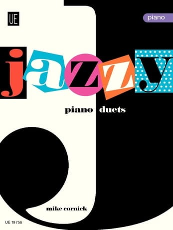 Mike Cornick - Jazzy Duets Piano. Volume 1. 4 Hands - Partition - di-arezzo.co.uk