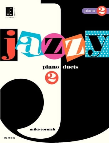 Mike Cornick - Jazzy Duets Piano. Volume 2. 4 hands - Partition - di-arezzo.co.uk