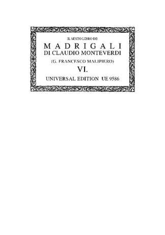 Il Sesto Libro de Madrigali A 5 Voci Con Uno Dialogo A 7 1614. Oc6 - laflutedepan.com