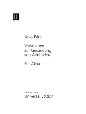 Arvo Pärt - Variationen Zur Gesundung von Arinuschka / Für Alina - Partition - di-arezzo.co.uk