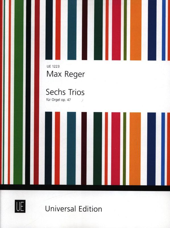 6 Trios Op. 47 - Max Reger - Partition - Orgue - laflutedepan.com