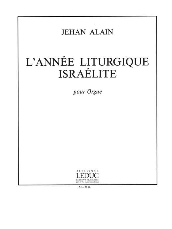Jehan Alain - The Israelite Liturgical Year - Partition - di-arezzo.co.uk