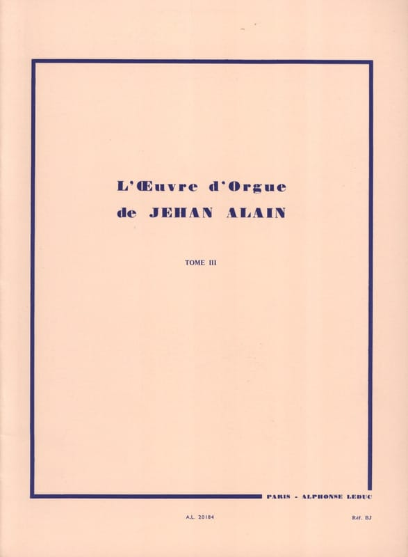 Jehan Alain - Organ Work. Volume 3 - Partition - di-arezzo.co.uk