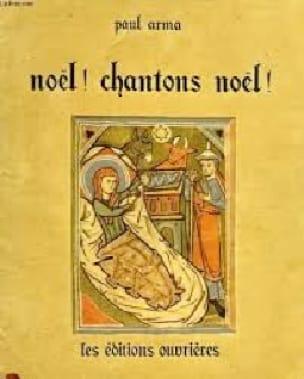 Noël Chantons Noël 24 Noëls - Paul Arma - Partition - laflutedepan.com
