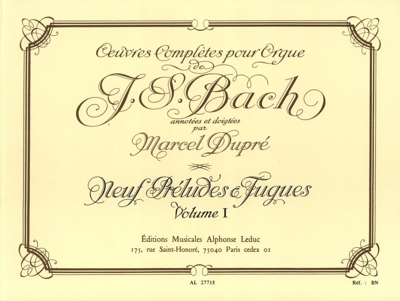 BACH / DUPRE - Complete Works For Organ Volume 1 - Partition - di-arezzo.co.uk