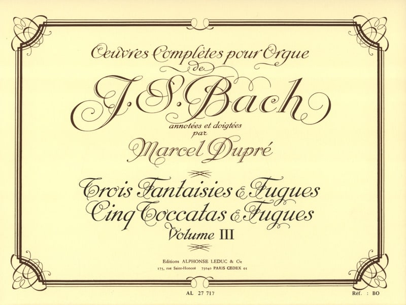 BACH / DUPRE - Complete Works For Organ Volume 3 - Partition - di-arezzo.co.uk