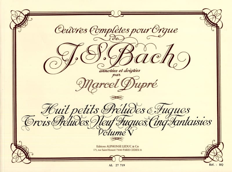 BACH / DUPRE - Complete Works For Organ Volume 5 - Partition - di-arezzo.co.uk
