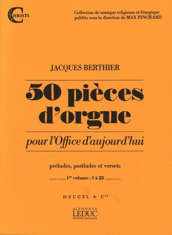 50 Pièces D'orgue Volume 1 - Jacques Berthier - laflutedepan.com
